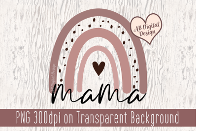 Mama Rainbow PNG, Mother's Day Sublimation Clipart, Boho Rainbow
