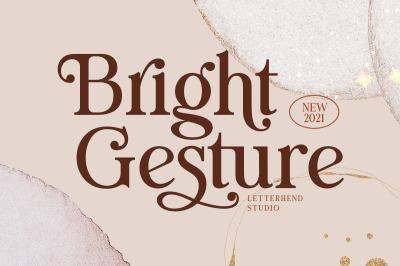 Bright Gesture