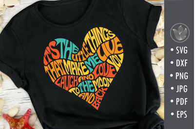 It's the little things heart svg cut file, lettering design
