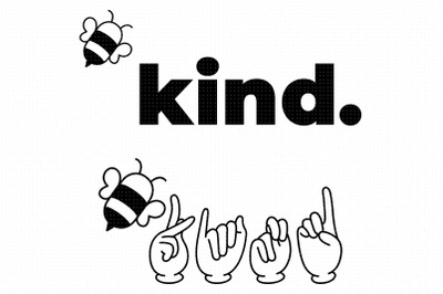 ASL bee kind quote SVG, PNG clipart, DXF, EPS