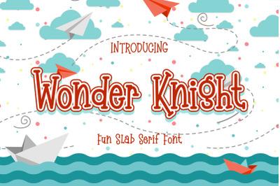 Wonder Knight