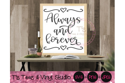 Always and Forever, Forever And Always Svg, In Love, Couple Sign, Anni