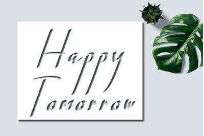 happy tomorrow