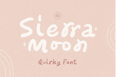 Sierra Moon - Quirky Font