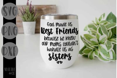 God made us Best Friends, SVG, PNG, DXF