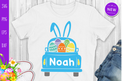 Easter Truck Svg, Easter Truck With Boy Name Svg, Easter Bunny Truck