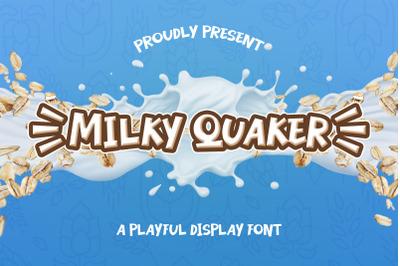 Milky Quaker
