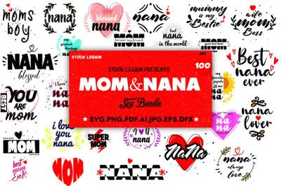 100 Mom+Nana SVG Bundle
