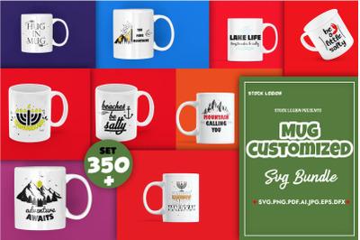 350+ Mug Customized svg Bundle