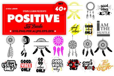 40+ Positive SVG Bundle