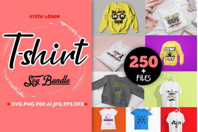 250+ Tshirt SVG bundle