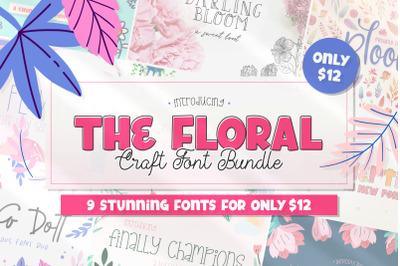 The Floral Craft Font Bundle (Craft Fonts, Font Bundles)