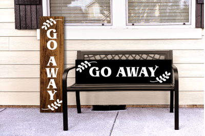 Classic Go Away Porch Sign + Laurel Branches | SVG | PNG | DXF | EPS
