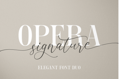 Opera Signature INTRO SALE 30%