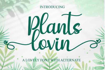 Plants Lovin