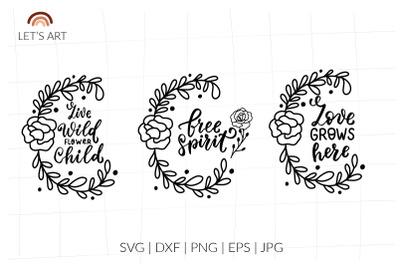 Love grows here svg, wild flowers svg shirt, free spirit svg, Live wil