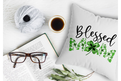 Blessed Mom Lucky Clover, PNG File, Clover shamrock Clipart