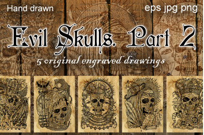 Evil skulls. Part 2