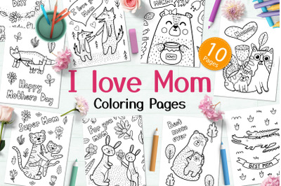 I Love Mom Coloring Pages