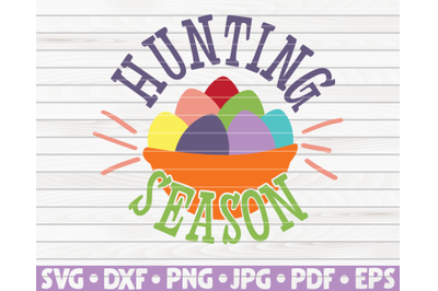 Hunting season SVG   Easter quote