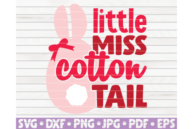 Little miss cotton tail SVG   Easter quote