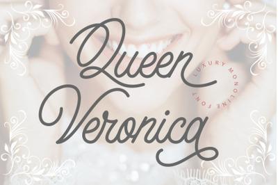 Queen Veronica - Luxury Monoline