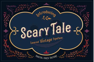 Scarytale - vintage multi-layered font.