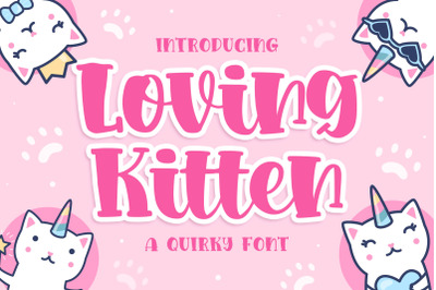 Loving kitten a Quirky Font