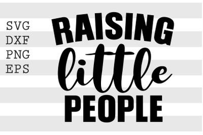 Raising little people SVG