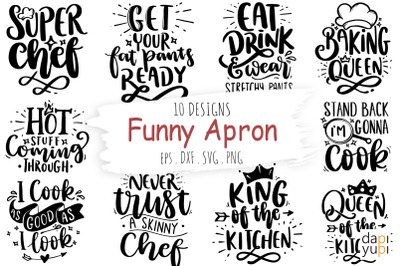 Funny Apron Bundle, Kitchen Quotes SVG, Chef SVG, Baking SVG