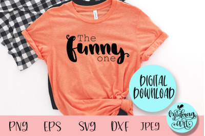 The funny one svg, best friends svg