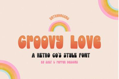 Groovy Love Font (Groovy Fonts, Vintage Fonts, Retro Fonts)