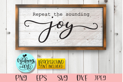 Repeat the sounding joy sign svg, christmas sign svg