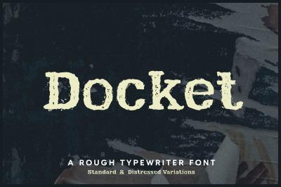 Docket - Rough Typewriter Font