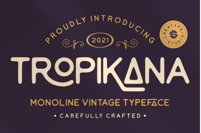 Tropikana Monoline Vintage Typeface