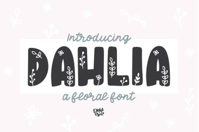 DAHLIA Scandinavian Floral Font