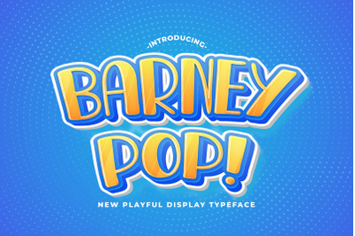 Barney Pop - Playful Display Font