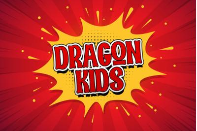 Dragon Kids - Playful Display Font