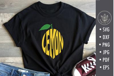 Lemon svg cut file, lettering design in shape
