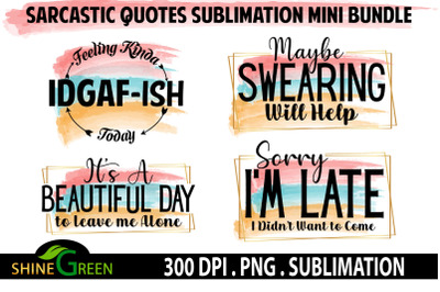 Sublimation Bundle Sarcastic Quotes Watercolor Funny  PNG