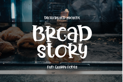 Bread Story  Fun Quirky Font