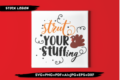 Strut Your Stuffing SVG