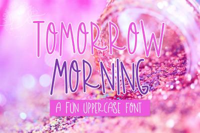 Tomorrow Morning