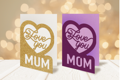 Love You Mom and Mum Layered Card   SVG   PNG   DXF   EPS