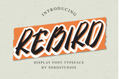 Rebird Display Font