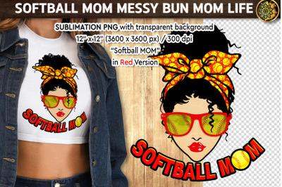 Softball Mom Messy Bun Momlife PNG Red Version Sublimation