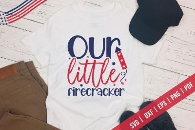 Our Little Firecracker | 4th Of July SVG