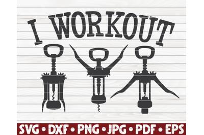 I workout SVG   Wine design