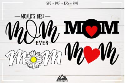 Mom Mother Svg, Dxf, Eps, Png, Cutting File Design