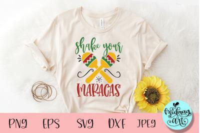 Shake your maracas svg, cinco de mayo svg